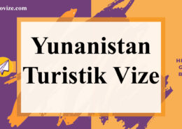 yunanistan turistik vize basvurusu bilgi